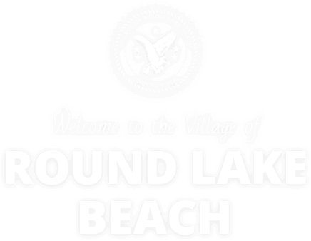 Welcome to the Village of Round Lake Beach
